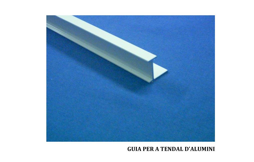 guia per a tendal d'alumini